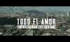 De La Ghetto - Todo El Amor (Feat. Maluma & Wisin) [Official Video]